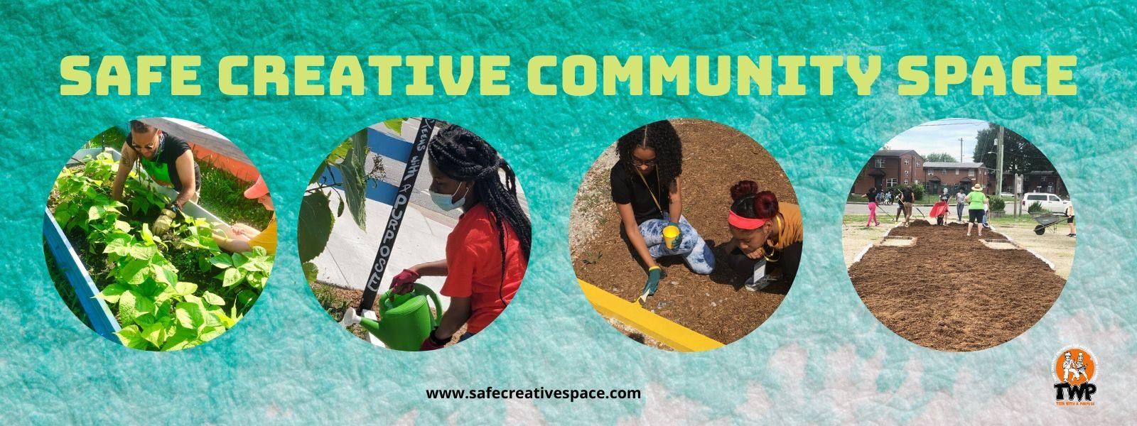 Safe Creative Community Space